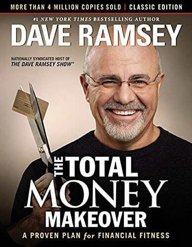 Go to The Total Money Makeover: Classic Edition: A Proven Plan for Financial Fitness
