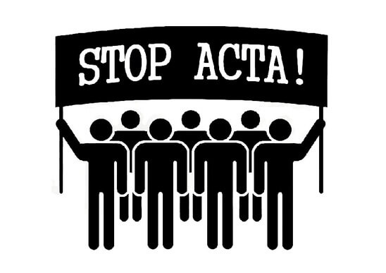 Go to ACTA is more dangerous than SOPA and PIPA combined!