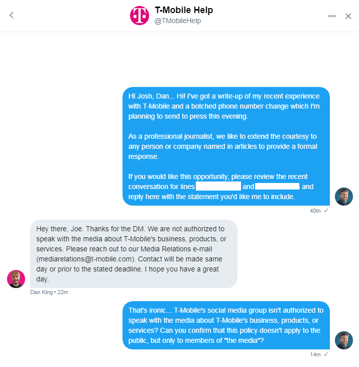 ... We are not authorized to speak with the media about T-Mobile's business, products, or services. ...